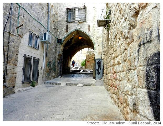 Streets of old Jerusalem, Israel - images by Sunil Deepak, 2014