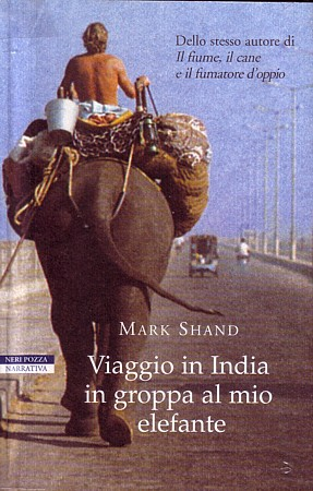 Mark Shand - viaggio in India