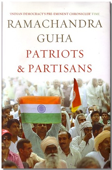 Cover Patriots &amp; Partisans by Ramchandra Guha