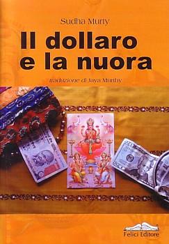 Copertina, Il dollaro e la nuora di Sudha Murty, tradotto in italiano da Jaya Murthy