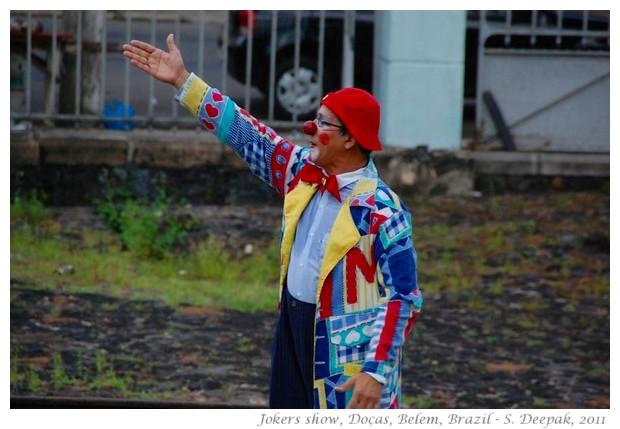Joker show, Docas, Belem, Brazil - S. Deepak, 2011