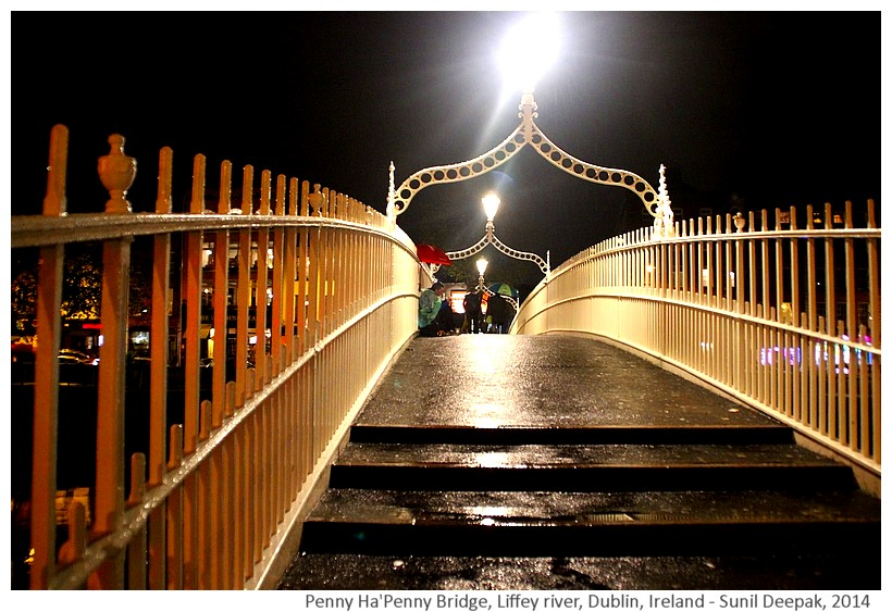Penny Ha'Penny Bridge, Liffey river, Dublin, Ireland - Images by Sunil Deepak, 2014