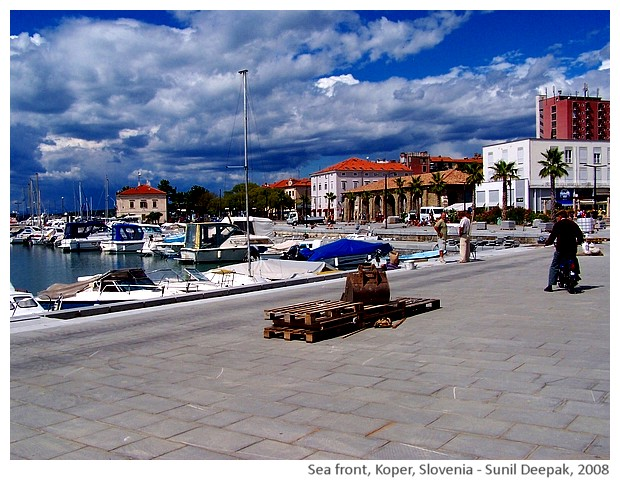 Port & sea front, Koper, Slovenia - images by Sunil Deepak, 2008