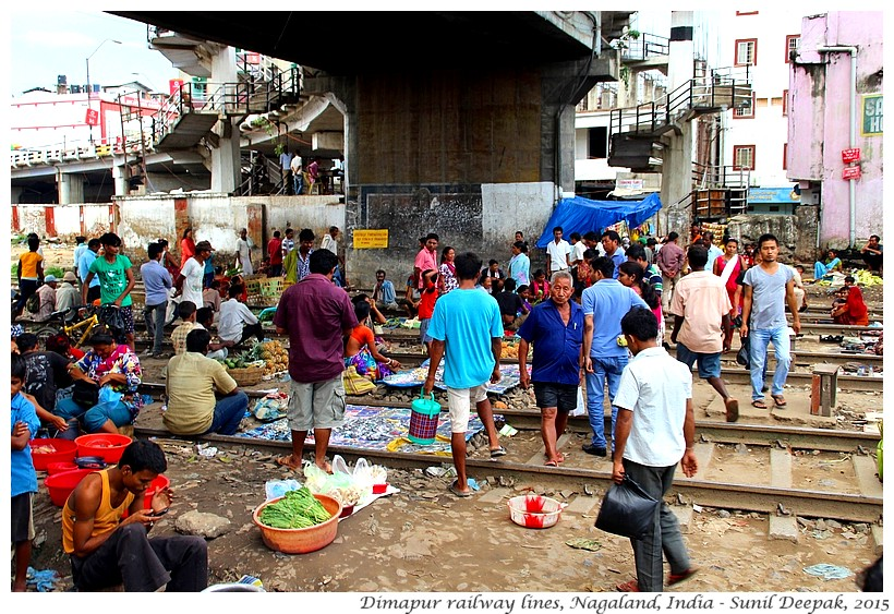 Market on railway line, Dimapur, Nagaland, India - Images by Sunil Deepak