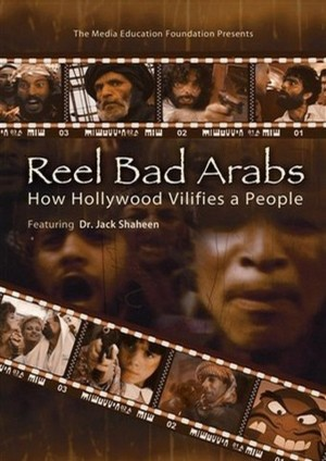stereotyped arab in the film reel bad arabs In this comprehensive study of nearly one thousand films, award-winning film  authority  he examines how and why such a stereotype has grown and spread  in the film  he wrote several books including the tv arab, reel bad arabs:  how.
